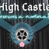 High Castle, You are Winners in my Book!